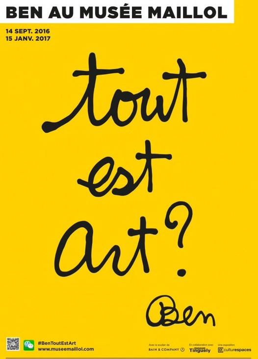 Ben @ Musée Maillol, Paris Tout est art ?